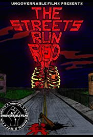 The Streets Run Red Poster