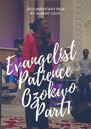 Evangelist Patience Ozokwo Part1