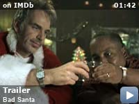 8d77f91ffdeb2 Bad Santa (2003) - IMDb