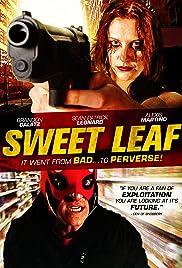Sweet Leaf Poster