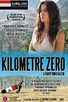 Kilometre Zero (2005)
