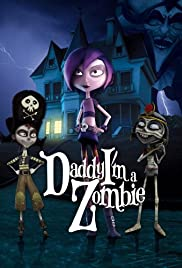 Daddy, I'm A Zombie (2012) 1080p download