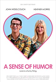 A Sense of Humor (2011) Poster - Movie Forum, Cast, Reviews