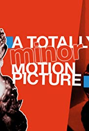 A Totally Minor Motion Picture Poster