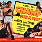 Alex Nicol, Audrey Totter, and Charles Winninger in Champ for a Day (1953)