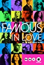 Famous in Love (2017) Poster