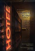 Where's Roman?