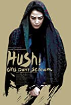 Hush! Girls Don't Scream