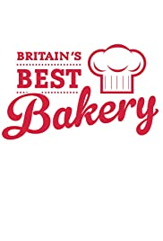Britain's Best Bakery Poster