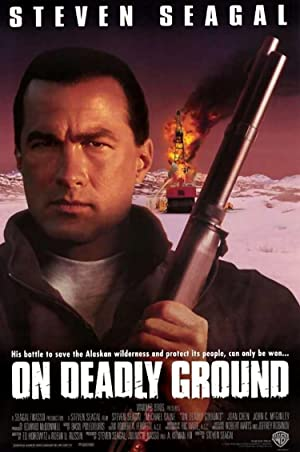 On Deadly Ground (1994) [1080p] [WEBRip] [5 1] [YTS MX]
