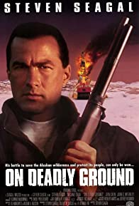 Primary photo for On Deadly Ground