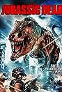 The Jurassic Dead (2017) Poster