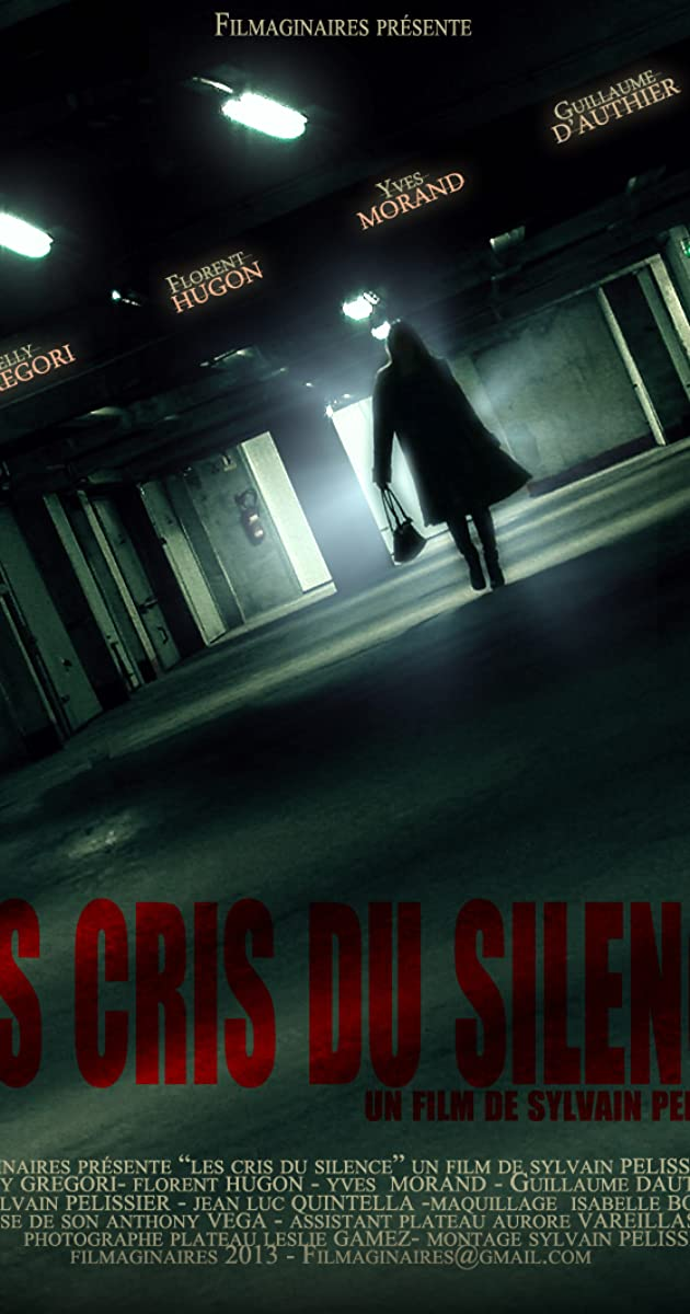 Les Cris Du Silence 2013 Imdb