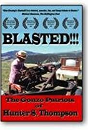 Blasted!!! The Gonzo Patriots of Hunter S. Thompson Poster