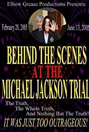 Behind the Scenes at the Michael Jackson Trial Poster
