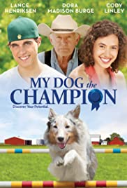 My Dog the Champion Poster