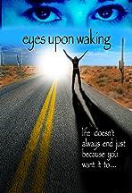 Eyes Upon Waking