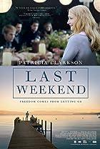 Last Weekend (2014) Poster