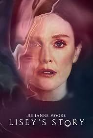 Julianne Moore in Lisey's Story (2021)