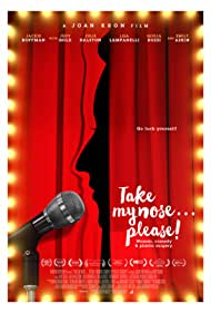 Take My Nose... Please (2017)