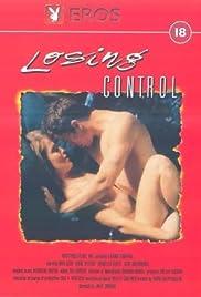 Losing Control(1998) Poster - Movie Forum, Cast, Reviews
