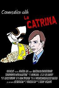 Conversation with La Catrina (2012)