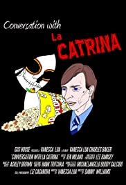 Conversation with La Catrina Poster
