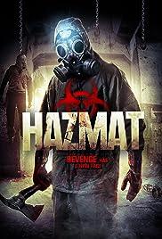 HazMat(2013) Poster - Movie Forum, Cast, Reviews