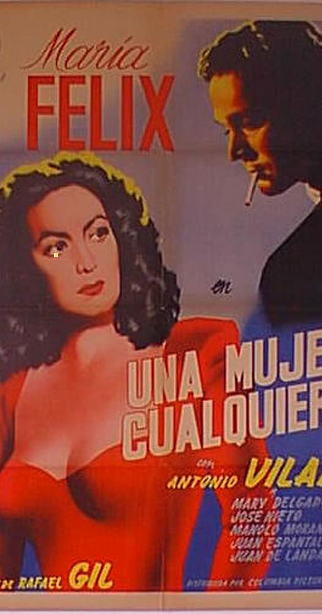 Una Mujer Cualquiera 1949 Imdb
