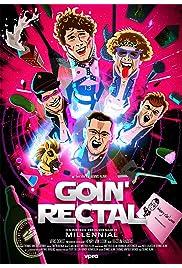 Goin' Rectal