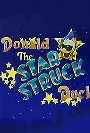 Donald, the Star-Struck Duck Poster