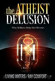 The Atheist Delusion Poster