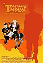 A Texas Tale of Treason
