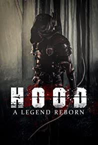 Primary photo for Hood: A Legend Reborn
