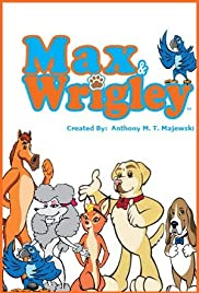 Max & Wrigley Poster