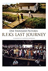One Thousand Pictures: RFK's Last Journey (2010)