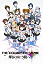 The Idolmaster Movie: Beyond the Brilliant Future! (2014) Poster