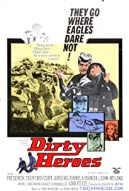 Dirty Heroes Poster