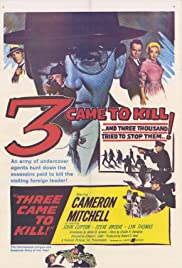 Three Came to Kill Poster
