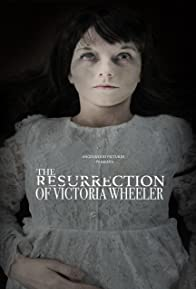 Primary photo for The Resurrection of Victoria Wheeler