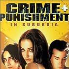 Crime + Punishment in Suburbia (2000)