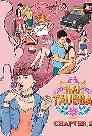 Hai Taubba - chapter 2 HDRip Hindi Web Series Watch Online Free