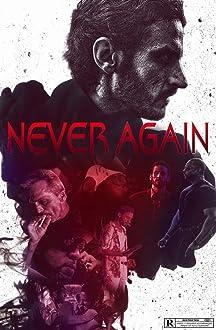 Never Again (I)