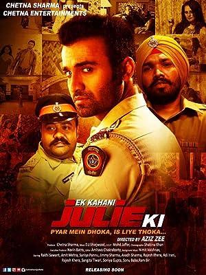 Ek Kahani Julie Ki movie, song and  lyrics