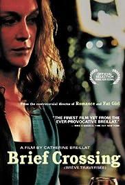 Watch Movie Brief Crossing (2001)