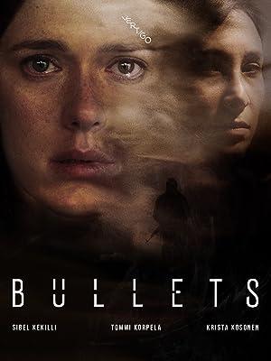 Bullets S01E10 (2018)