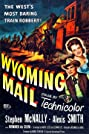 Wyoming Mail (1950) Poster