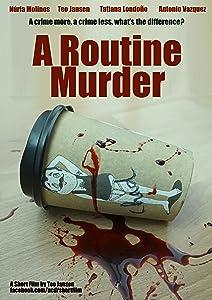 Smartmovie for mobile download A Routine Murder [QHD]