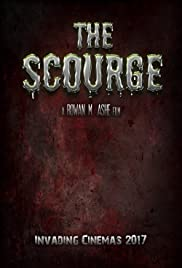 Scourge: The Beginning Poster