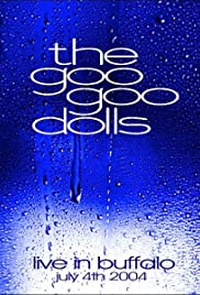 Goo Goo Dolls Live in Buffalo Poster